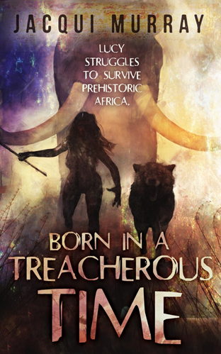 Born in a Treacherous Time